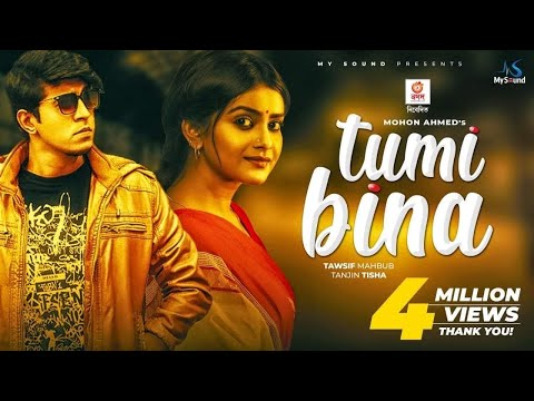 Tumi Bina (তুমি বিনা)   Tawsif Mahbub   Tanjin Tisha   Mohon Ahmed   New Natok 2019