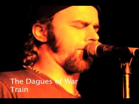 The Dagues of War -  Train live filmed by robbed entertainment