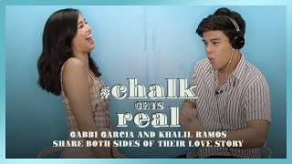 #ChalkGetsReal | Gabbi Garcia & Khalil Ramos Share Both Sides of Their Love Story