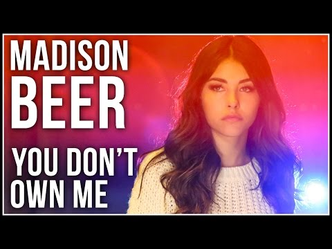 You Dont Own Me Grace Cover By Madison Beer