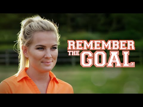 Remember The Goal (2016)   Full Movie   Allee Sutton-Hethcoat   A Dave Christiano Film
