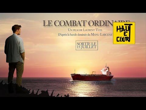 Le combat ordinaire Haut et Court / Nord-Ouest Films