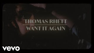 Thomas Rhett Want It Again