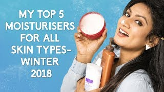 MY TOP 5 MOISTURISER FOR ALL SKIN TYPES-WINTER 2018 || Ashtrixx