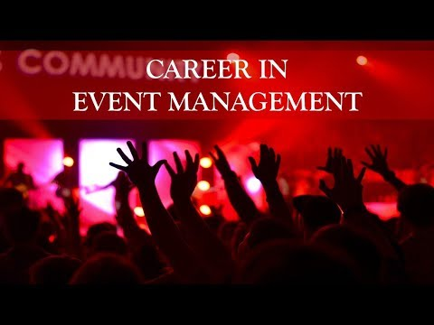 EVENT MANAGEMENT AS A CAREER   EVENT MANAGER ...