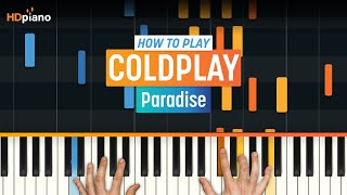 'Paradise' by Coldplay | High Quality Mp3 Piano (Part 1)