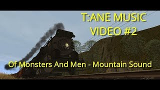 Of Monsters And Men - Mountain Sound | T:ANE Music Video