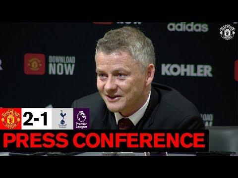 Post Match Press Conference | Manchester United 2-1 Tottenham Hotspur | Ole Gunnar Solskjaer