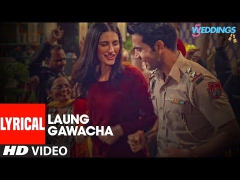 Laung Gawacha Video | 5 Weddings | Raj Kummar Rao,