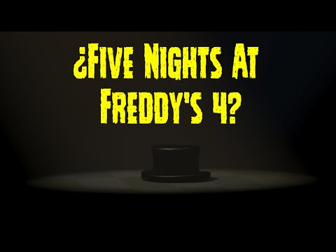 ¿Habra Un Five Nights At Freddy's 4? | FNAF 4 | Nueva Imagen