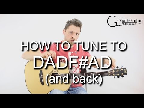 How to tune to DADF#AD - Guitar Lesson - Drop tuned