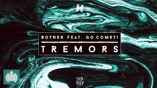 Botnek - Tremors (feat. Go Comet!) (Kill FM Remix)