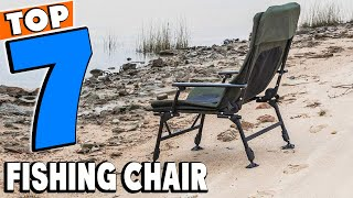 Top 7 Best Fishing Chairs Review in 2021