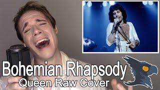 Bohemian Rhapsody (NO AUTOTUNE) - Black Gryph0n