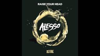 """Alesso - """"Raise Your Head"""" HQ"""