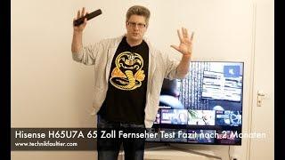 Hisense H65U7A 65 Zoll Fernseher Test Fazit nach 2 Monaten