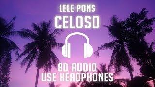 Lele Pons   Celoso (8D AUDIO) 🎧