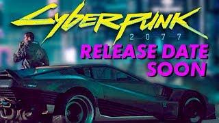 Cyberpunk 2077 Release Date Soon - Inside Gaming Daily