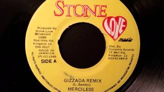 Merciless - Gizzada Remix - Stone Love 7' w/ Version 1996