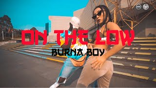 Burna Boy   On The Low ( Dance Choreography) Yoofi Greene X Lena