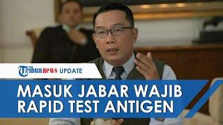 Masuk Jawa Barat Wajib Rapid Test Antigen Covid-19, Polisi akan Lakukan Razia di Setiap Pintu Masuk