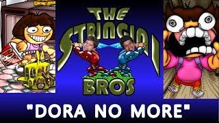 Dora No More
