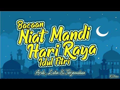 Bacaan Niat Mandi Hari Raya Idul Fitri