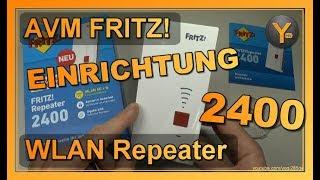Einrichtung & Konfiguration: AVM FRITZ! WLAN Repeater 2400