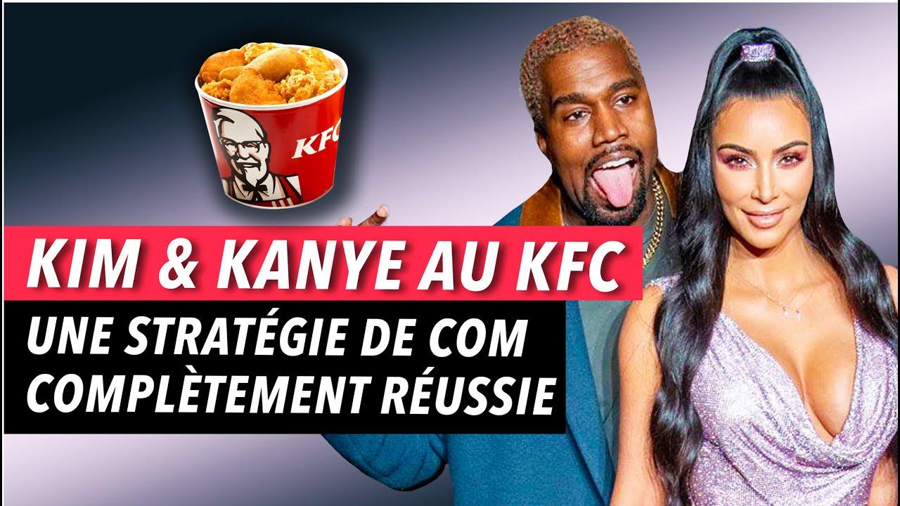 Kanye & Kim au KFC : Une stratégie de communication qui a cartonnée