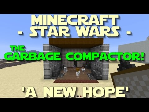 ✖ Minecraft - Star Wars - 'A New Hope' : The Garbage Compactor!