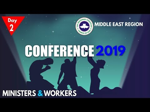 RCCG Middle East Region 2019 CONFERENCE #Day2
