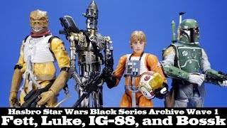 Star Wars Black Series Archive Wave 1 Boba Fett, Bossk, Luke, and IG-88 Hasbro Action Figure Review