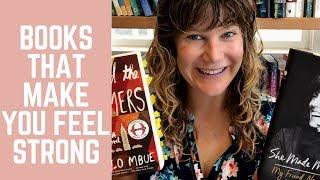 Books That Make You Feel Stronger