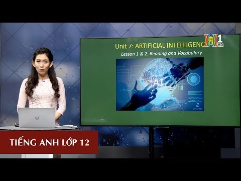 A.I (Artificial Intelligence) - Trí tuệ nhân tạo - Reading & Vocabulary
