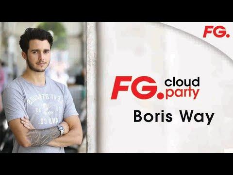 BORIS WAY | FG CLOUD PARTY | LIVE DJ MIX | RADIO FG