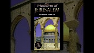 Mysteries of Jerusalem - Stairway to Paradise