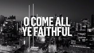 Planetshakers | O Come All Ye Faithful | Official Lyric Video