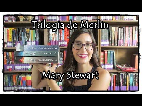 Trilogia de Merlin - Mary Stewart | Biblioteca Fantástica