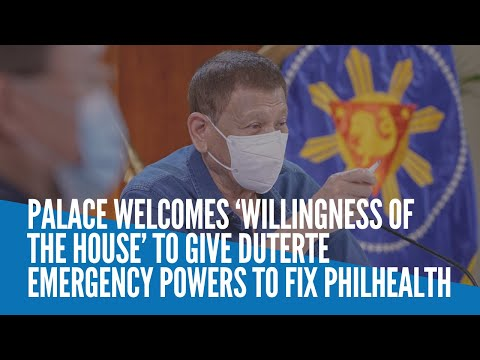 [Inquirer]  Palace welcomes 'willingness of House' to give Duterte emergency powers to fix PhilHealth