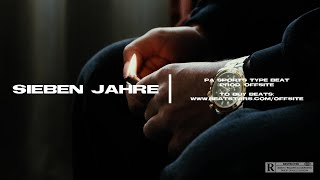 "(FREE) PA SPORTS - ""Sieben Jahre"" [prod. OffSite] Trap Type Beat 2021"