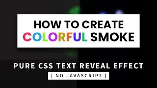 Pure CSS Text Reveal From Smoke Animation Effect | CSS Animation Tutorial | Part 2/2