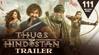 Thugs Of Hindostan Movie Trailer 2018