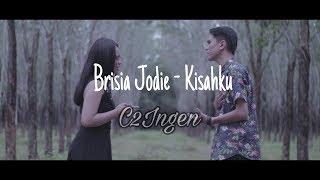 Brisia Jodie   Kisahku Cover By C2Ingen