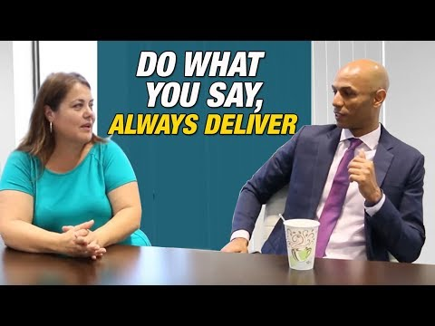 DO WHAT YOU SAY, ALWAYS DELIVER