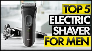 Top 5 BEST Electric Shaver For Men (2020)
