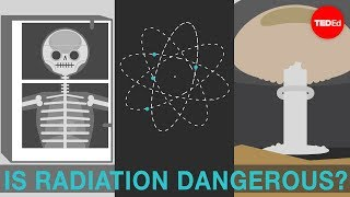 Is radiation dangerous? – Matt Anticole