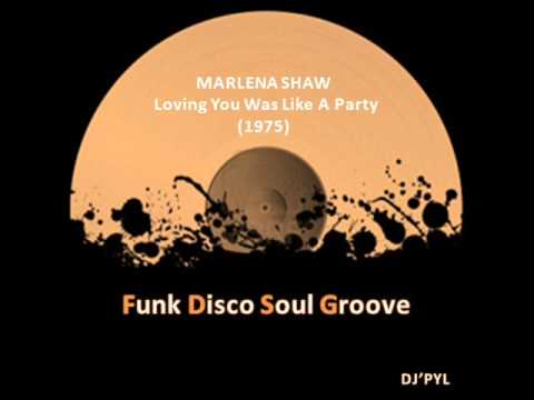 MARLENA SHAW - Loving You Was Like A Party  (1975)