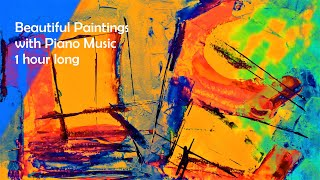 Beautiful Abstract Paintings Gallery with Piano Music.1 hour. HD 4K