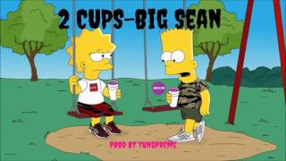 (FREE) 2 Cups - Big Sean Type Beat ( prod. by YungPreme )