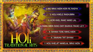 Holi Hits Traditional Holi Songs I Full Audio Songs Juke Box
